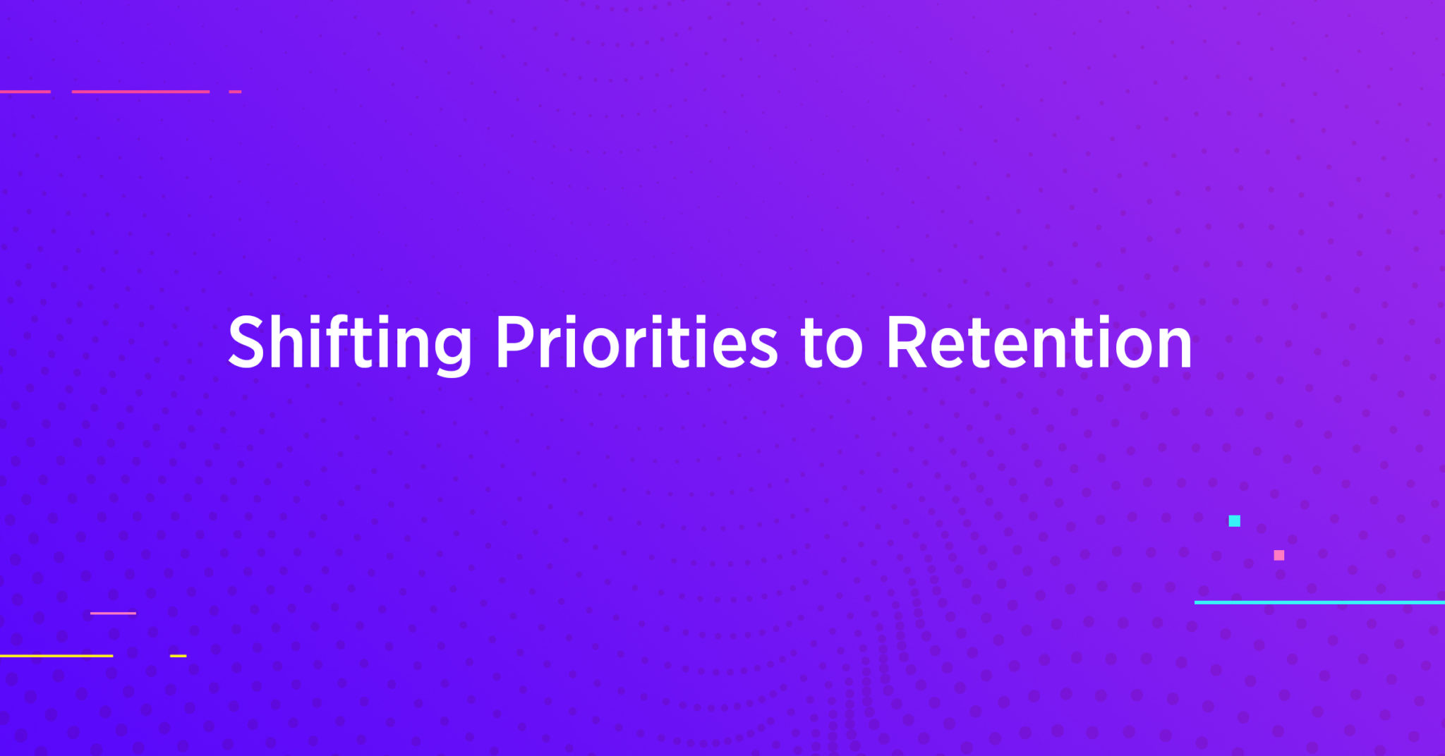 [Infographic] Shifting Priorities to Retention