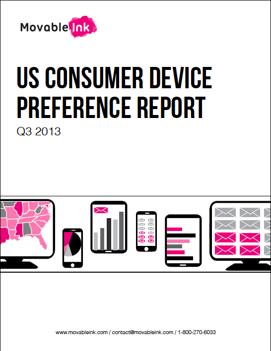 Movable Ink US Consumer Device Preference Report: Q3 2013