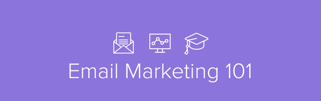 Email Marketing 101: 5 Email Marketing Tips for SaaS Businesses