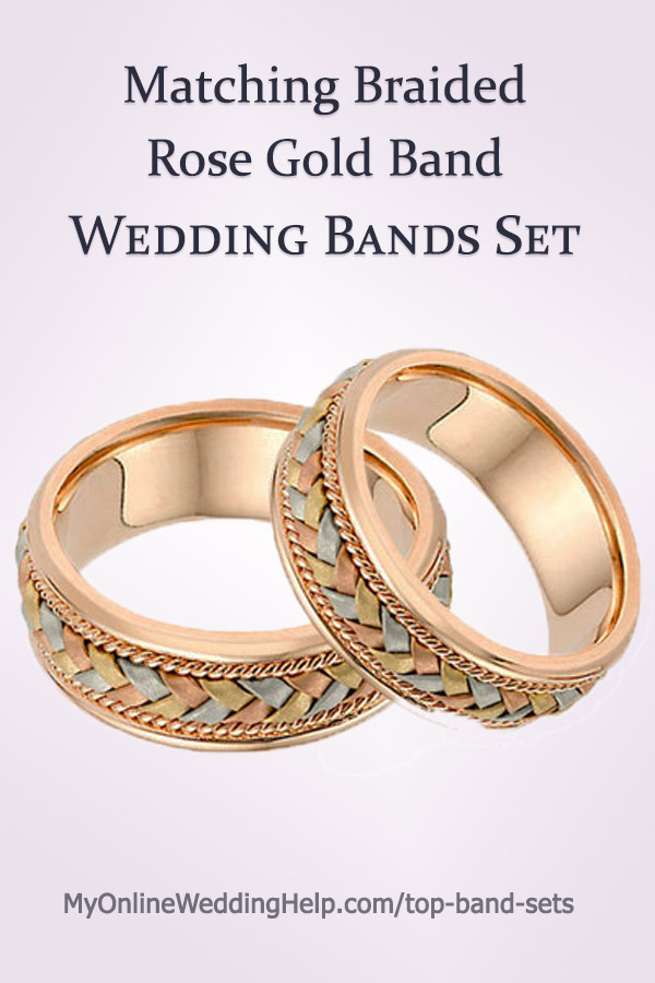 Matching Braided Wedding Bands Set in Rose Gold with white and yellow gold accents. Men's and women's sizes. #WeddingSets #MyOnlineWeddingHelp #MatchingWeddingBands #BraidedWeddingBands
