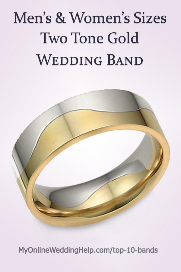 Men's and Women's Sizes Two Tone Gold Wedding Band #UniqueWeddingBands #TwoToneWeddingBands #WeddingBands #MyOnlineWeddingHelp