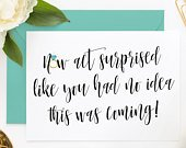 Funny Bridesmaid Card, Funny MOH Cards, Funny MOH Proposal, Funny Asking Cards, Now Act Surprised Like You Had No Idea This Was Coming