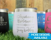 Bridesmaid Gifts Custom Wine Tumbler Wedding Tumbler Bridesmaid Tumblers Stainless Steel Tumbler Bachelorette Party Favor Engraved Wine Cup