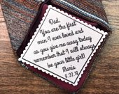 FATHER of the BRIDE GIFT, Personalized Tie Patch, Sew On, Iron On, 2.5 Wide, You Are the First Man I Ever Loved, As You Give Me Away