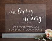 In Loving Memory Acrylic Sign Lucite In Loving Memory Sign Lucite Memory Sign In Loving Memory Acrylic Wedding Sign Acrylic AS6