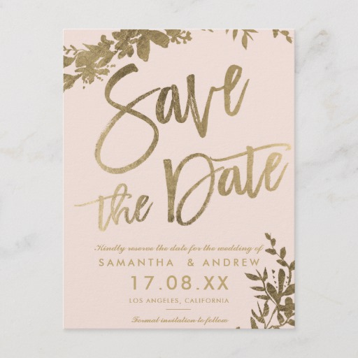 Gold typography leaf floral blush save the date Announcement Postcard