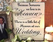 Because Someone We Love Is In Heaven, Memorial Wedding Sign, Wood Memory Sign, Heaven At Our Wedding, Remembrance Sign, Wedding Memory Table