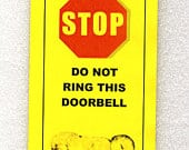 Baby Sleeping Mother Tired and Dangerous Do Not Ring Doorbell Sign