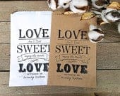 Wedding Favor Bags Love Sweet Love Rustic Wedding Favors Favor Bags Candy Buffet Personalized Treat Bags Farm Wedding