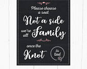 Pick a seat not a side, Family once knot is tied sign, Wedding Chalkboard style sign, Choose seat, ceremony sign