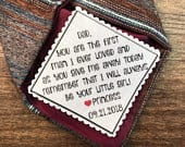 FATHER of the BRIDE GIFT, Tie Patch, Sew On, Iron On, Personalized Patch, 2.5 Wide, You Are the First Man I Ever Loved, As You Give Me Away