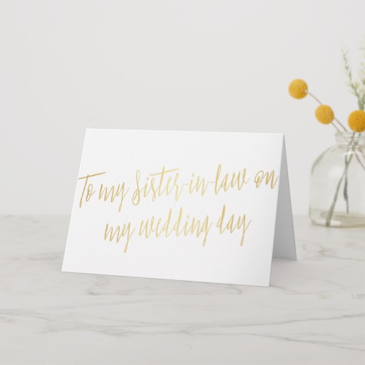 """Gold """"To my sister-in-law on my wedding day"""" Card"""