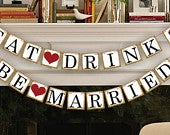 Bridal Shower Decorations Bridal Shower Banners Eat Drink Be Married Banner Wedding Garland Sign Photo Prop