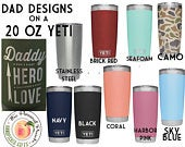 YETI Authentic 20 oz. tumbler in 10 colors Laser Engraved with your choice of Dad design or text personalization gift granddads dads