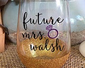Future Mrs, Bride, Bridal Gift, Wine Glass, Stemless Wine Glass, Glitter Wine Glass, Bachelorette Weekend, Bridal Shower, Gift, Personalized