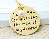 14K Gold Filled Thank You For Raising the Man Woman of My Dreams Mother of the Groom Bride Hand Stamped Necklace, Wedding, Bridal