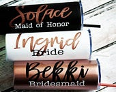 Stainless Steel Bridesmaid Tumbler, Bridesmaid Gift, Bachelorette Tumblers, Personalized Tumbler, Bridal Party, Rose Gold, Skinny Tumblers