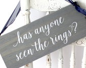 Has Anyone Seen the Rings Ring Bearer Sign Wood Wedding Sign Rustic Ring Bearer Sign WS239