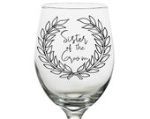 WEDDING WINE GLASSES Sister of the groom wine gifts for women, Custom wine glasses from bride to sister bridesmaid, Sister maid of honor