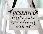 Memorial Chair Sign Reserved For Those Who Are No Longer With Us Sign Seat Banner Wedding Ceremony Aisle Grandparents Deceased Relative 1166