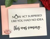 Now Act Surprised Like You Had No Idea This Was Coming bridesmaid card, Funny bridesmaid proposal card, Funny bridal party card, MOH Wedding