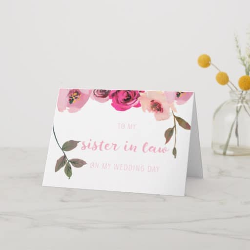 Pink Floral Sister in Law Wedding Day Card