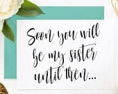 Sister In Law Bridesmaid Card, Sister In Law Card, Card for Sister In Law, Ask Bridesmaid, Be My Maid of Honor, Be My Bridesmaid (SYWBM404)