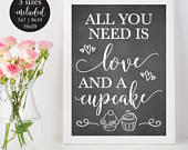 Chalkboard All You Need Is Love and a Cupcake Wedding Sign, Bridal Baby Shower Reception Sign, Rustic Printable Decor, DIY Instant Download