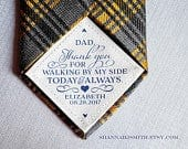 Tie Patch Father of the Bride Gift for Dad Wedding Day Gift Thank you Dad Personalized Walking by my side Sew On Tape On