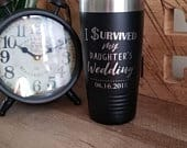 I survived my daughters wedding cup, father of the bride gift, father of the bride tumbler, funny dad gift, wedding gift, dad wedding