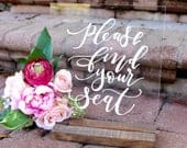Acrylic Find Your Seat Sign, Acrylic Wedding Sign, Black/White Lettering, Calligraphy Acrylic Sign, Rustic Modern Weddings, C17, QS