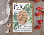 Hawaii Save the Date Magnet, Wood Save the Date, Palm Leaf Save the Date, Custom Save our Date, Destination Wedding Magnet, Pack Your Bags
