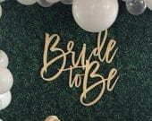 Bride to be Sign for bridal shower, Bride sign, Wedding Signs, Wedding Photo Prop 24 W x 23 H