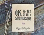 Act Surprised Bridesmaid Proposal Funny Maid of Honor Bridesmaid Card. How to ask Bridesmaids Funny Bridesmaid Proposals. Act Surprised