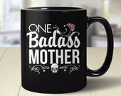 Mothers Day Mug funny mom gift for mothers day from daughter, funny gift for mom coffee mug, badass mom mug, fun gifts for mom, coffee cup