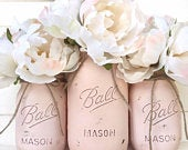 Three Painted Mason Jar Set Shabby Chic Rustic Decor Centerpieces Flower Vases Distressed Painted Wedding Blush Nude Floral