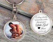 FATHER of the BRIDE double sided keychain Today a Bride, Tomorrow a Wife, Always Your Little Girl Gift for Dad wedding day