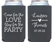 personalized wedding can cooler / come for the love stay for the party / reception favor / custom wedding favors / drink beer coolie