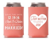 Two is Better than one Engagement Party Favors, Engagement Party Favors, Can Cooler Save the Date Wedding, Engagement Party Gifts 1292