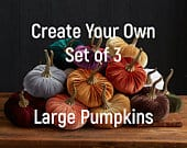 Large Velvet Pumpkins Create Your Own Set of 3, table centerpiece, Fall decoration, modern rustic wedding decor, best selling items