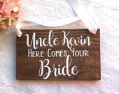 Uncle Here Comes Your Bride Wood Sign. Ring Bearer Sign. Rustic Wedding Decor. Uncle Name Wedding Sign. Wedding Decor. Rings Sign.