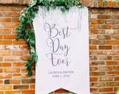 Wedding Sign Large Best Day Ever Backdrop for Ceremony or Reception Decor, Personalized Name Banner Welcome Sign Wedding Best Day (LBN700)