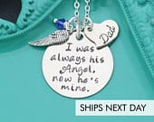 Dad Memorial Gift I Was Always His Angel Father Loss Gift Condolence Gift Dad Remembrance Gift Personalize Memorial Necklace