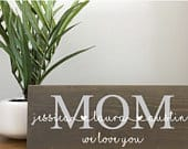 Mothers Day Gift Rustic Wood Mom Sign Family Wall Sign Family Sign Gift Idea Mom Gift From Kids