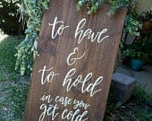 To Have and To Hold In Case You Get Cold // Blanket Scarf Sign // Wedding Ceremony Decor // Wood Rustic Farmhouse Minimalist Sign
