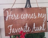 here comes my Auntie Ring bearer sign Here comes the bride Sign Rustic wedding sign Country wedding sign sign for ring bearer wood