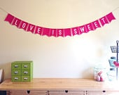 Wedding Banner / Love is Sweet Banner / Sign / Photo Prop / Pennant Sign / Treat Table Sign / Candy Buffet Sign