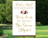 Pick a Seat Either Side Sign Various Sizes Printable Vintage Gold Bouquet Options PDF and JPG Files Personalized
