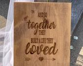 Rustic Wooden sign And so together they built a life they loved for You Wedding Ceremony Decor Wedding Aisle