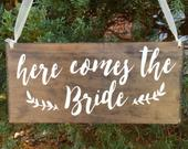 Here comes the Bride sign Wedding Sign Custom Wedding Sign Rustic wedding decor Wedding Woodland Sign walk down aisle sign